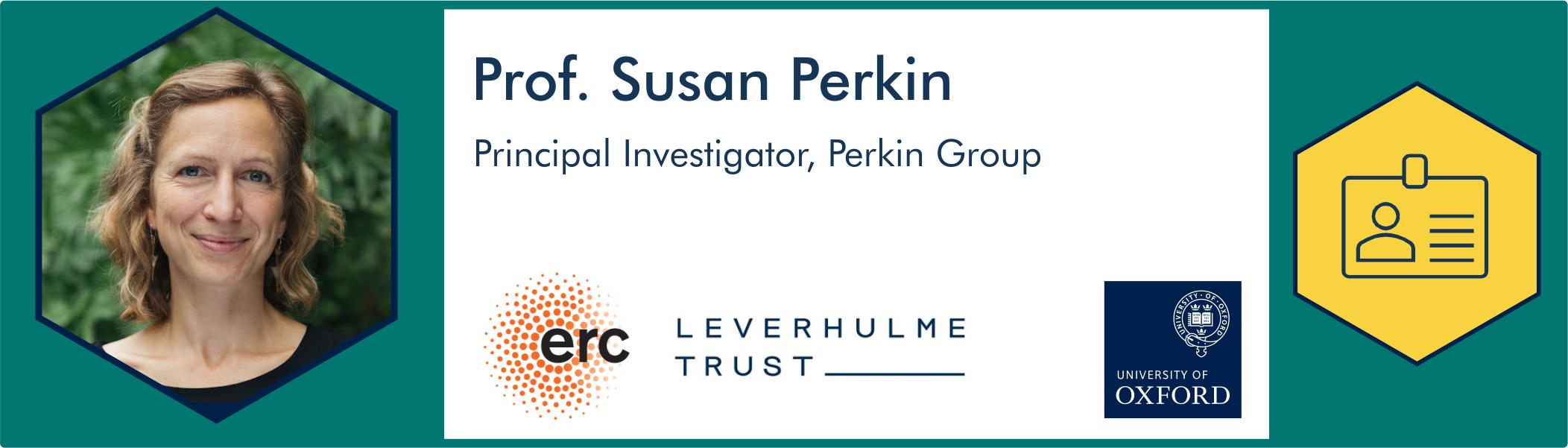 Prof. Susan Perkin further information